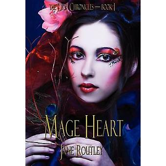 Mage Heart by Routley & Jane