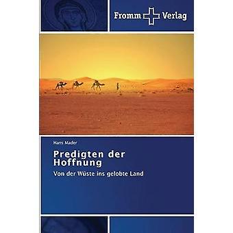 Predigten der Hoffnung by Mader Hans