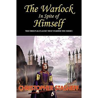 The Warlock in Spite of Himself by Stasheff & Christopher