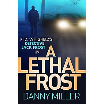 A Lethal Frost by Danny Miller - 9780552175050 Book