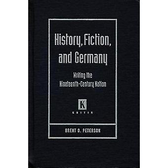 Storia - Fiction - e Germania - Scrivere il Natio del XIX secolo
