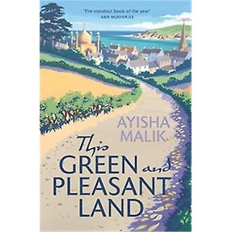 This Green and Pleasant Land - 'The standout book of the year' Abir Mu