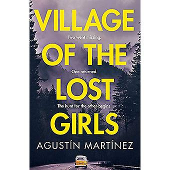 Village of the Lost Girls by Agustin Martinez - 9781786488442 Book