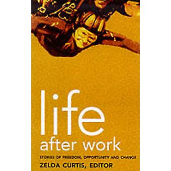 Life After Work by Zelda Curtis - 9780704345973 Book