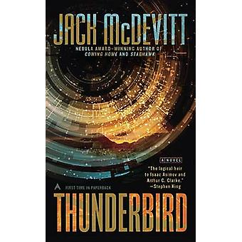 Thunderbird by Jack McDevitt - 9780425279205 Book