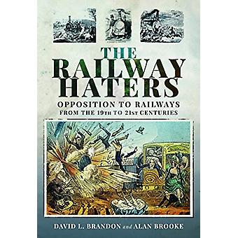 Railway Haters by David L Brandon