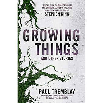 Growing Things and Other Stories von Paul Tremblay - 9781785657849 Buch