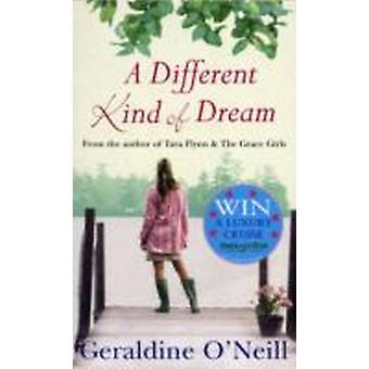 A Different Kind of Dream by Geraldine O Neill