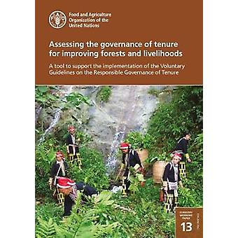 Assessing the governance of tenure for improving forests and liveliho