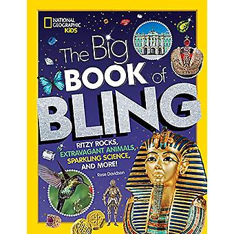The Big Book of Bling - Ritzy rocks - extravagant animals - sparkling
