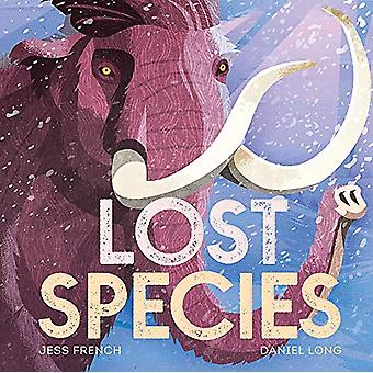 Lost Species by Jess French - 9781526361370 Book