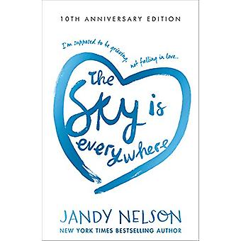 The Sky Is Everywhere by Jandy Nelson - 9781406390933 Book
