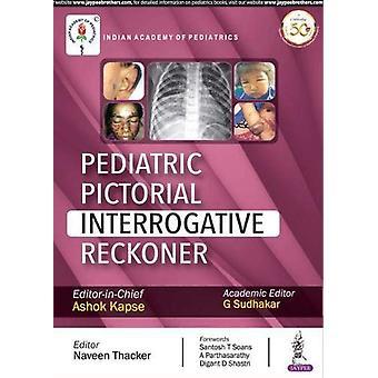 Pediatric Pictorial Interrogative Reckoner by Ashok Kapse - 978935270