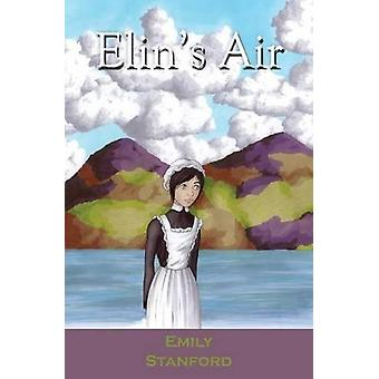 Elin's Air by Emily Stanford - 9781909996113 Book