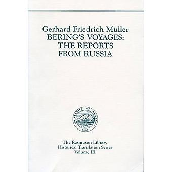 Bering's Voyages - The Reports from Russia by Cardinal Gerhard Muller