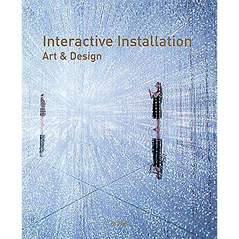 Interactive Installation Art & Design by Wang Chen - 978988199858
