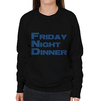 Friday Night Dinner Logo Women's Sweatshirt