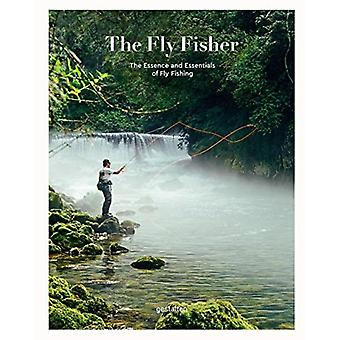The Fly Fisher Updated Version by Edited by Maximilian Funk & Edited by Struben & Edited by Blumentritt & Edited by Gestalten