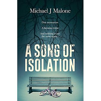 A Song of Isolation by Malone & Michael