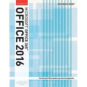 Illustreret Microsoft (R) Office 365 og Office 2016: Mellemliggende