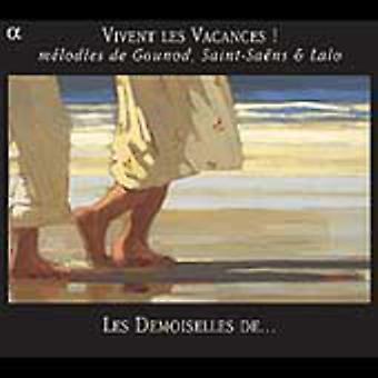 ¡Gounod/Saint-Saens/Lalo - Vivent Les Vacances! M Lodies De Gounod, Saint-Sa Ns y Lalo [CD] los E.e.u.u. las importaciones