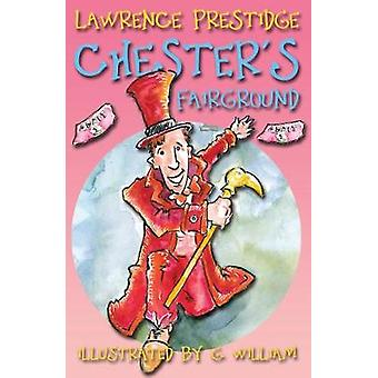 Chester's Fairground by Lawrence Prestidge - 9781788039017 Book