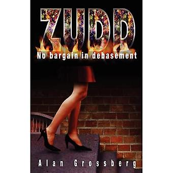 Zudd: No Bargain in Debasement