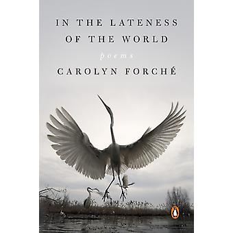 Carolyn Forchen maailmanrunojen latenessissa