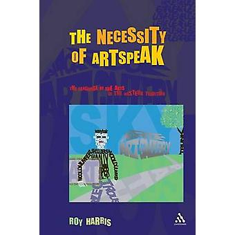Necessity of Artspeak by Exum & J. Cheryl