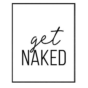 GNG FRAMED Funny Bathroom Wall Art Quotes Posters Decor Inspirational - A3 - get NAKED