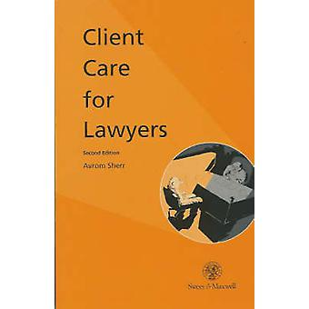 Client Care for Lawyers by Avrom Sherr - 9780421574700 Book