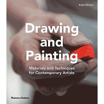 Zeichnen und Malen - Materialien und Techniken für zeitgenössische Artis