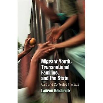 Jeunes migrants - familles transnationales - et l'état - soins et Cont