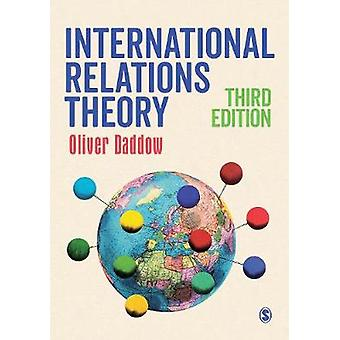 International Relations Theory by Oliver Daddow - 9781473966581 Book