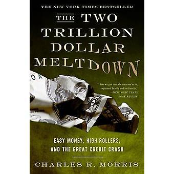 Les flambeurs Meltdown - argent facile - 2 billions de dollars - et la