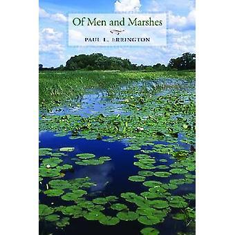 De hombres y de las marismas de Paul Lester Errington - 9781609381189 libro