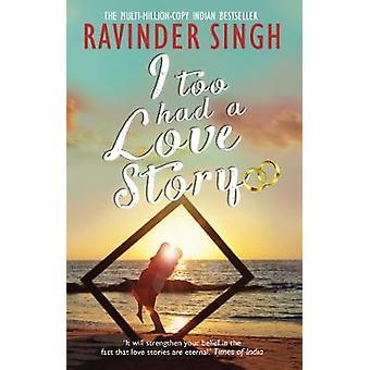 Ich hatte auch eine Liebesgeschichte von Ravinder Singh - 9781784163341 Buch