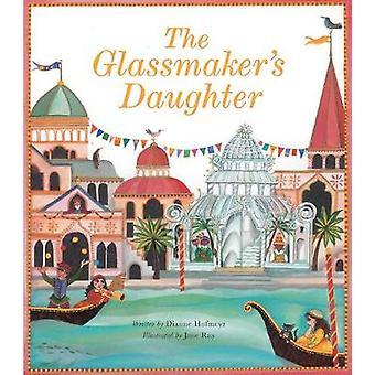 De Glassmaker van dochter door Dianne Hofmeyr - 9781847806772 boek