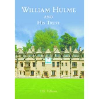 William Hulme og hans tillit av Ian Fallows - 9781860775352 bok