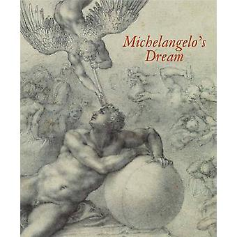 Michelangelo's Dream by Stephanie Buck - 9781907372025 Book