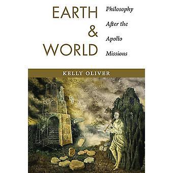 Jorden og verden - filosofi etter Apollo oppdrag av Kelly Oliver