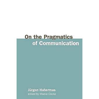 Sulla pragmatica della comunicazione di Jurgen Habermas - 9780745630472