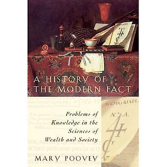 En historia av den moderna faktumet: problem av kunskap inom vetenskap av rikedom och samhället