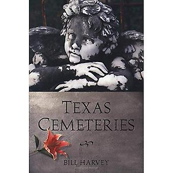 Cemitérios de Texas: Os lugares descansando do Texans interessantes simplesmente famosos e infames