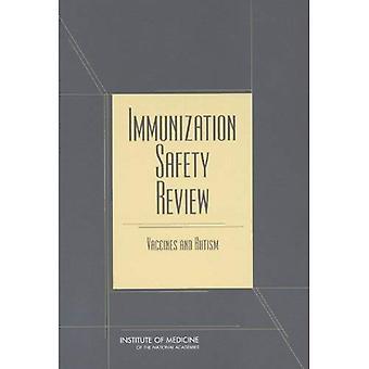 Revisione di sicurezza di immunizzazione: Vaccini e autismo