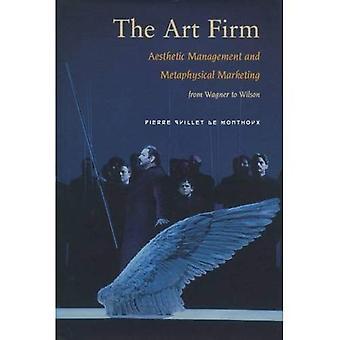Art firmaet: Estetisk Management og metafysiske markedsføring (Stanford Business bøker)