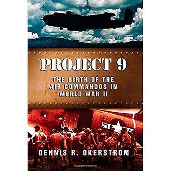 Projektet 9: Födelsen av de luft kommandosoldater under andra världskriget (amerikansk militär erfarenhet-serien)
