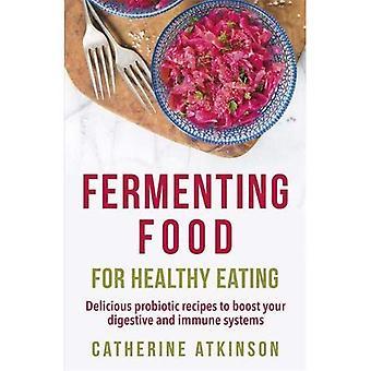 Fermenteren voedsel voor gezond eten