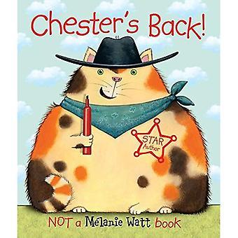 Retour de Chester!