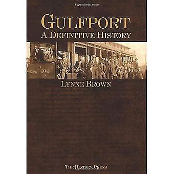 Gulfport:: En slutgiltig historia
